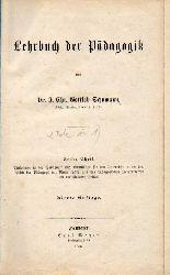 Schumann,Gottlob Chr.I.  Lehrbuch der Pädagogik Erster und Zweiter Theil (1 Band)
