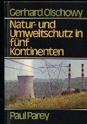 Olschowy,Gerhard  Natur und Umweltschutz in fünf Kontinenten