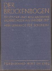 Braak,Ivo+Hanns Gieseler+weitere  Der Brückenbogen