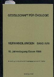 Gesellschaft für Ökologie  Verhandlungen Band XVIII. 18. Jahrestagung 1988