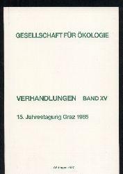 Gesellschaft für Ökologie  Verhandlungen Band XV. 15. Jahrestagung 1985