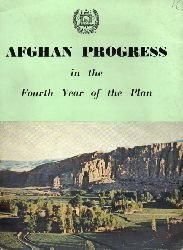 Afghanistan  Afghan Progress in the Fourth Year of the Plan