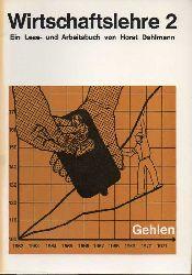 Dahlmann,Horst  Wirtschaftslehre Heft 1 bis 4 (4 Hefte)