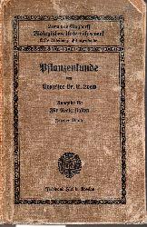 Loew,E.  Pflanzenkunde Ausgabe B: Für Realanstalten Zweiter Band: Für Tertia