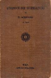 Schiller,Rudolf  Lehrbuch der Buchhaltung I. und II.Theil (2 Bände)