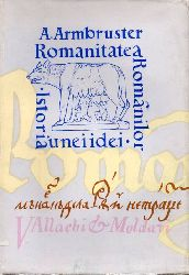Armbruster,Adolf  Romanitatea Romanilor