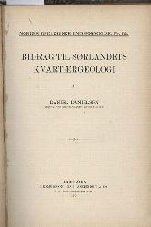 Danielsen,Daniel  Bidrag til Sorlandets Kvartaergeologi