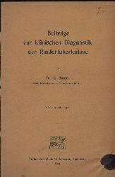 Haupt,C.  Beiträge zur klinischen Diagnostik der Rindertuberkulose