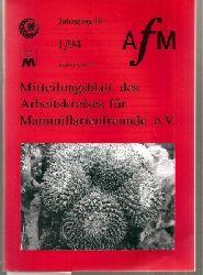 Arbeitskreis für Mammillarienfreunde e.V.  Mitteilungen des Arbeitskreises Jahrgang 18,1994,Hefte 1 bis 4