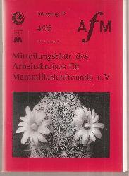 Arbeitskreis für Mammillarienfreunde e.V.  Mitteilungen des Arbeitskreises Jahrgang 19,1995,Heft 4