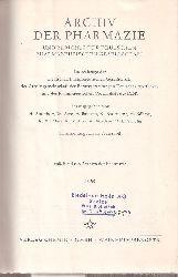Archiv der Pharmazie  298.Band 1965 (Heft 1 bis 12) und 35.Jahrgang 1965 Mitteilungen