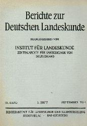 Institut für Landeskunde (Hsg.)  Berichte zur Deutschen Landeskunde 33.Band 1964 1.Heft