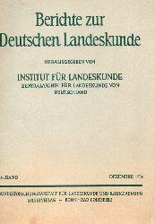 Institut für Landeskunde (Hsg.)  Berichte zur Deutschen Landeskunde 48.Band 1974 1.Heft