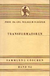 Schäfer,Wilhelm  Transformatoren