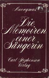 Anonymus  Aus den Memoiren einer Sängerin
