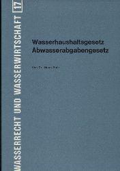 Roth,Horst  Wasserhaushaltsgesetz Abwasserabgabengesetz