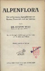 Hegi,Gustav  Alpenflora.Die verbreitetsten Alpenpflanzen von Bayern,Österreich und
