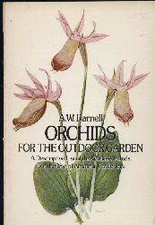 Darnell,a.W.  Orchids for the Outdoor Garden