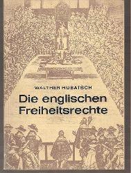 Hubatsch,Walther  Die englischen Freiheitsrechte