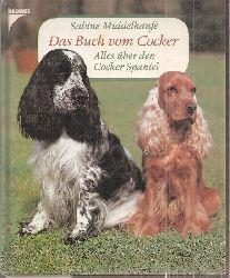 Middelhaufe,Sabine  Das Buch vom Cocker