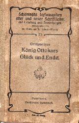 Grillparzer,Franz  König Ottokars Glück und Ende
