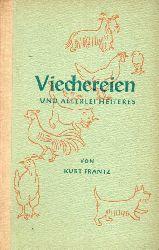 Frantz,Kurt  Viechereien und allerlei Heiteres