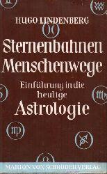 Lindenberg,Hugo  Sternenbahnen - Menschenwege
