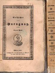 Charlevoix,P.Franciscus de  Geschichte von Paraguay und den Missionen der Gesellschaft Jesu in