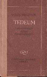 Hellpach,Willy  Tedeum.Laienbrevier einer Pantheologie