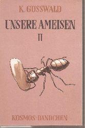 Gösswald,K.  Unsere Ameisen II.Teil
