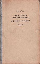 Vogt,Dieter  Taschenbuch der tropischen Zierfische.Band II