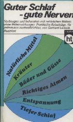 Leibold,Gerhard  Guter Schlaf - gute Nerven