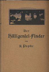 Papke,K.  Der Hilligenlei-Finder