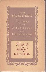 Schlegel,Friedrich von  Lucinde