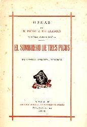 Alacron,D.Pedro Antonio de  El Sombrero de tres Picos