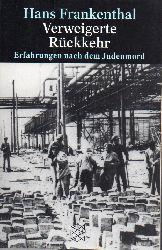 Frankenthal,Hans  Verweigerte Rückkehr