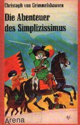 Grimmelshausen,Christoph von  Die Abenteuer des Simplizissimus