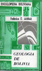 Ahlfeld,Federico E.  Geologia de Bolivia