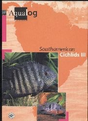 Glaser,Ulrich sen.+Frank Schäfer+Wolfgang Glaser  Southamerican Cichlids III