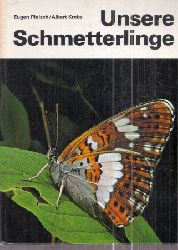 Pleisch,Eugen+Albert Krebs  Unsere Schmetterlinge