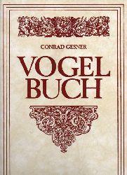Gesner,Conrad  Vogel-Buch Tomus II. und III. (1 Band)