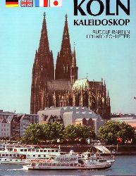 Barten,Rudolf und Erhard Schlieter  Köln Kaleidoskop