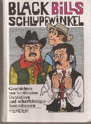 Chowanetz,Rudi (Hsg.)  Black Bills Schlupfwinkel