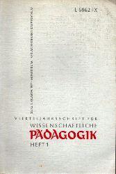 Wissenschaftliche Pädagogik  Wissenschaftliche Pädagogik 53.Jahrgang 1977 Heft 1 und 2 (2 Hefte)