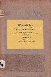 Schulze,B.  Wurzelatlas Erster und Zweiter Teil (2 Mappen)