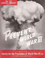 Society for the Prevention World War III, Inc.  Prevent World War III No.33-36 (January-December 1950) 4 Hefte