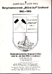 Bergmannsverein Glück-Auf Lindhorst  Jahreskalender 1993 Bergmannsverein Glück-Auf Lindhorst 1953-1993