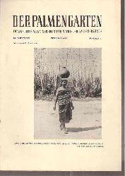 Der Palmengarten  19.Jahrgang 1955, Hefte 1 bis 12 (12 Hefte)