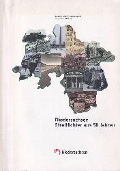 Niedersächsische Landeszentrale (Hsg.)  Niedersachsen Streiflichter aus 50 Jahren