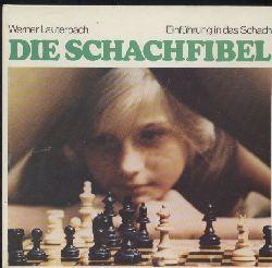 Lauterbach,Werner  Die Schachfibel